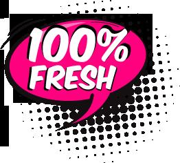 100% Fresh